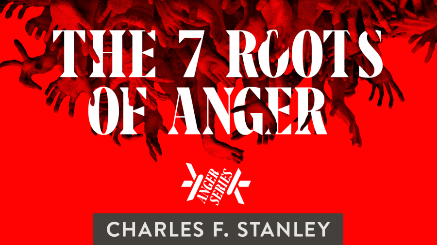 dealing with anger, the roots of anger